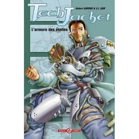 Tech Jacket - Tome 1 - L'armure des étoiles