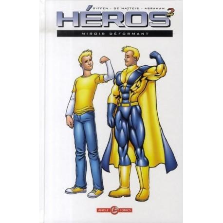 Héros 2 (au carré) - Tome 1 - Miroir déformant