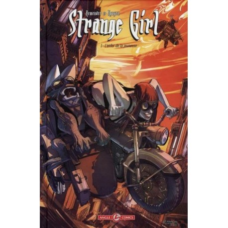 Strange Girl - Tome 1 - L'enfer de la jeunesse