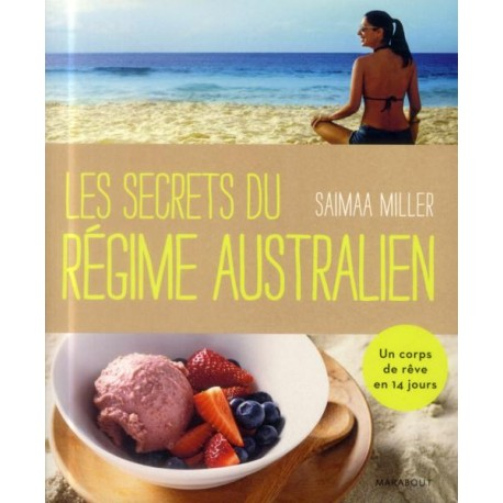 Les secrets du régime australien