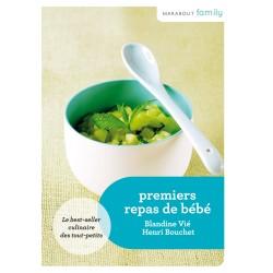Premiers repas de bébé - Le best-sellers culinaire des tout-petits