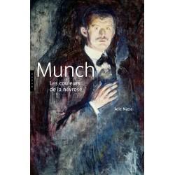 Munch - Les couleurs de la névros