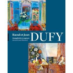 Raoul et Jean Dufy - Complicité et rupture