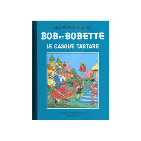 Bob et Bobette - Le casque tartare , Tome 3, collection bleue