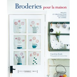 Broderies pour la maison - Projets et créations pour un intérieur de charme