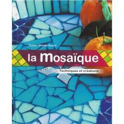 La mosaïque - Techniques et créations