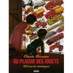 Au plaisir des jouets - 150 ans de catalogues