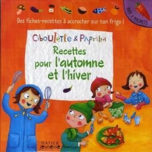 Ciboulette et Paprika - Recettes pour l'automne et l'hiver