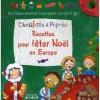 Ciboulette et Paprika - Recettes pour fêter Noël en Europe