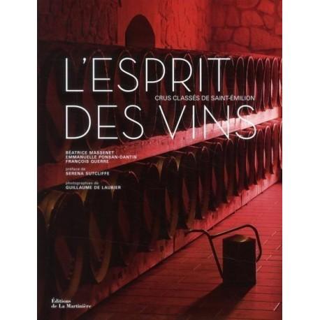 L'esprit des vins - Crus classés de Saint-Emilion