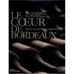 Le coeur de Bordeaux - Crus classés de graves