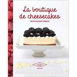 La boutique de Cheesecakes - Recettes follement crémeuses