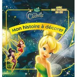 La fée Clochette - Mon histoire à décorer