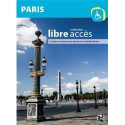 Paris - Collection libre accès, le guide touristique pour personnes à mobilité réduite
