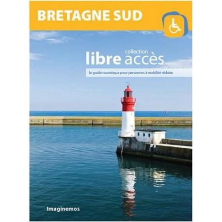 Bretagne Sud - Collection libre accès, le guide touristique pour personnes à mobilité réduite
