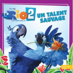 Rio 2 - Un talent sauvage