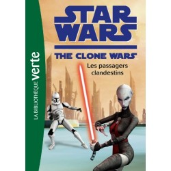 Star Wars The Clone Wars - Tome 13 - Les passagers clandestins