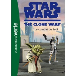 Star Wars The Clone Wars - Tome 14 - Le combat de Jedi