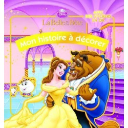 La Belle et la Bête - Mon histoire à décorer