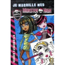 Je maquille mes Monster High - Soirées fashionistas