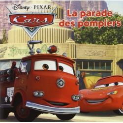Cars quatre roues - La parade des pompiers
