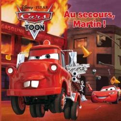 Cars quatre roues Toon - Au secours, Martin !