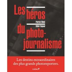 Les héros du photo-journalisme