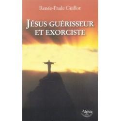 Jésus guérisseur et exorciste