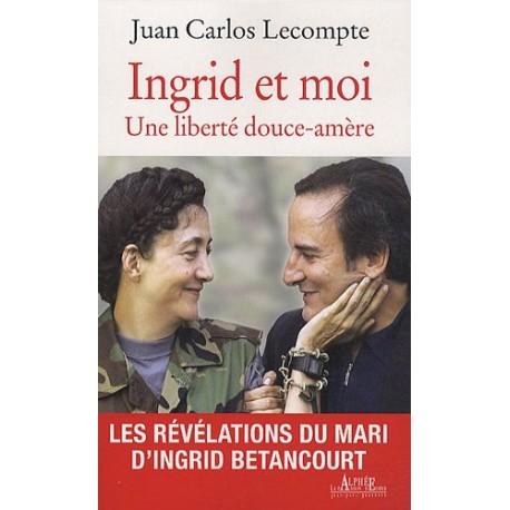 Ingrid et moi - Une liberté douce-amère