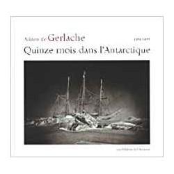 Quinze mois dans l'Antarctique - 1898-1899