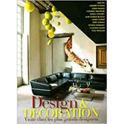 Design & decoration - Visite chez les plus grands designers
