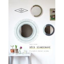 Déco scandinave - 20 projets à réaliser soi-même