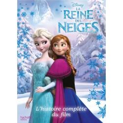 La Reine des Neiges - L'histoire complète du film