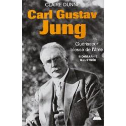 Carl Gustav Jung - Guérisseur blessé de l'âme - Biographie illustrée