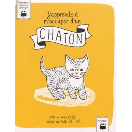 J'apprends à m'occuper d'un chaton