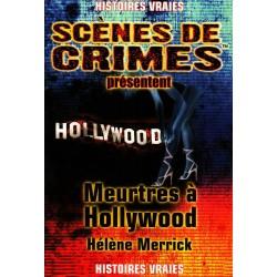 Histoires vraies - Scènes de crimes présentent - 12 - Meurtres à Hollywood