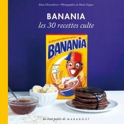 Banania - Les 30 recettes culte