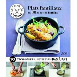 Leçons de cuisine - Plats familiaux en 80 recettes testées