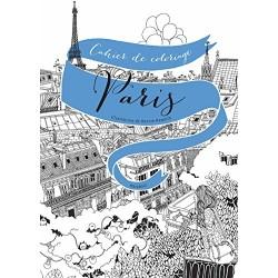 Colorier Paris - 20 vues de Paris à colorier