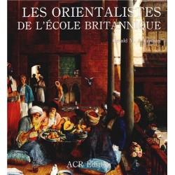 Les orientalistes de l'école britannique