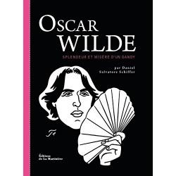 Oscar Wilde - Splendeur et misère d'un dandy