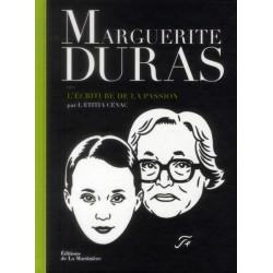 Marguerite Duras - L'écriture de la passion