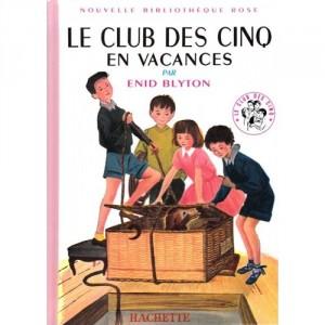Le Club des Cinq en vacances - Nouvelle Bibliothèque Rose