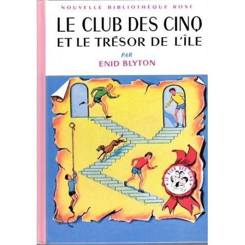 Le Club des Cinq et le trésor de l'île - Nouvelle Bibliothèque Rose