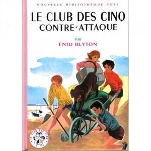 Le Club des Cinq contre attaque - Nouvelle Bibliothèque Rose