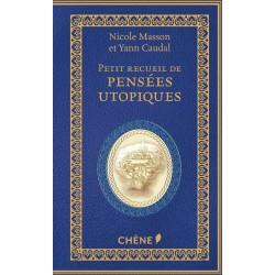 Petit recueil de pensées utopiques