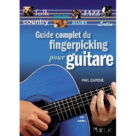 Guide du Fingerpicking pour Guitare + CD inclus