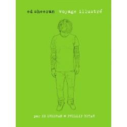 Ed Sheeran - voyage illustré