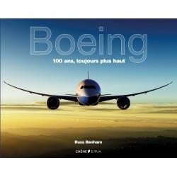 Boeing - 100 ans, toujours plus haut