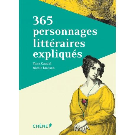 365 personnages littéraires expliqués